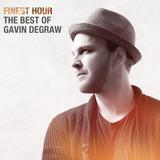 Cd Finest Hour Best Of Gavin Degraw [import] Novo Lacrado